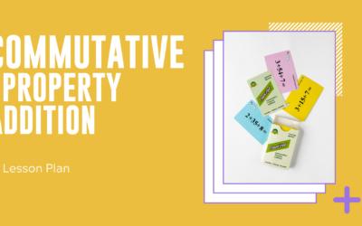 Commutative Property Addition Lesson Plan