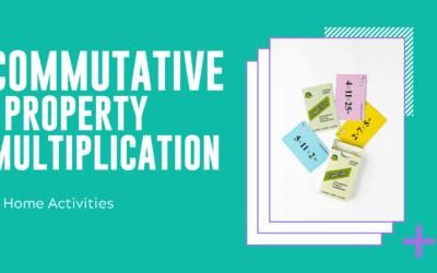 Commutative Property Multiplication Home Activites