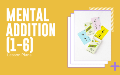 Mental Addition 1-6 Lesson Plan