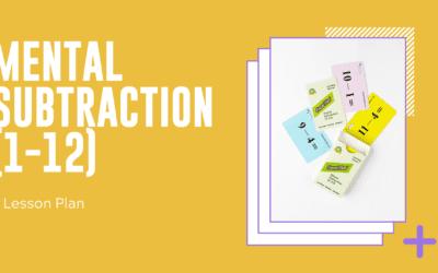 Mental Subtraction (1-12) Lesson Plan