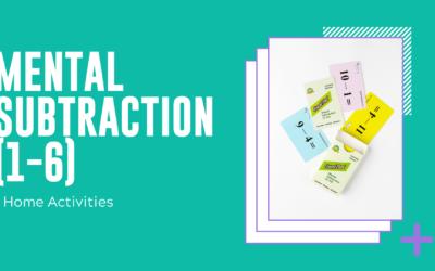 Mental Subtraction 1-6 Home Activities